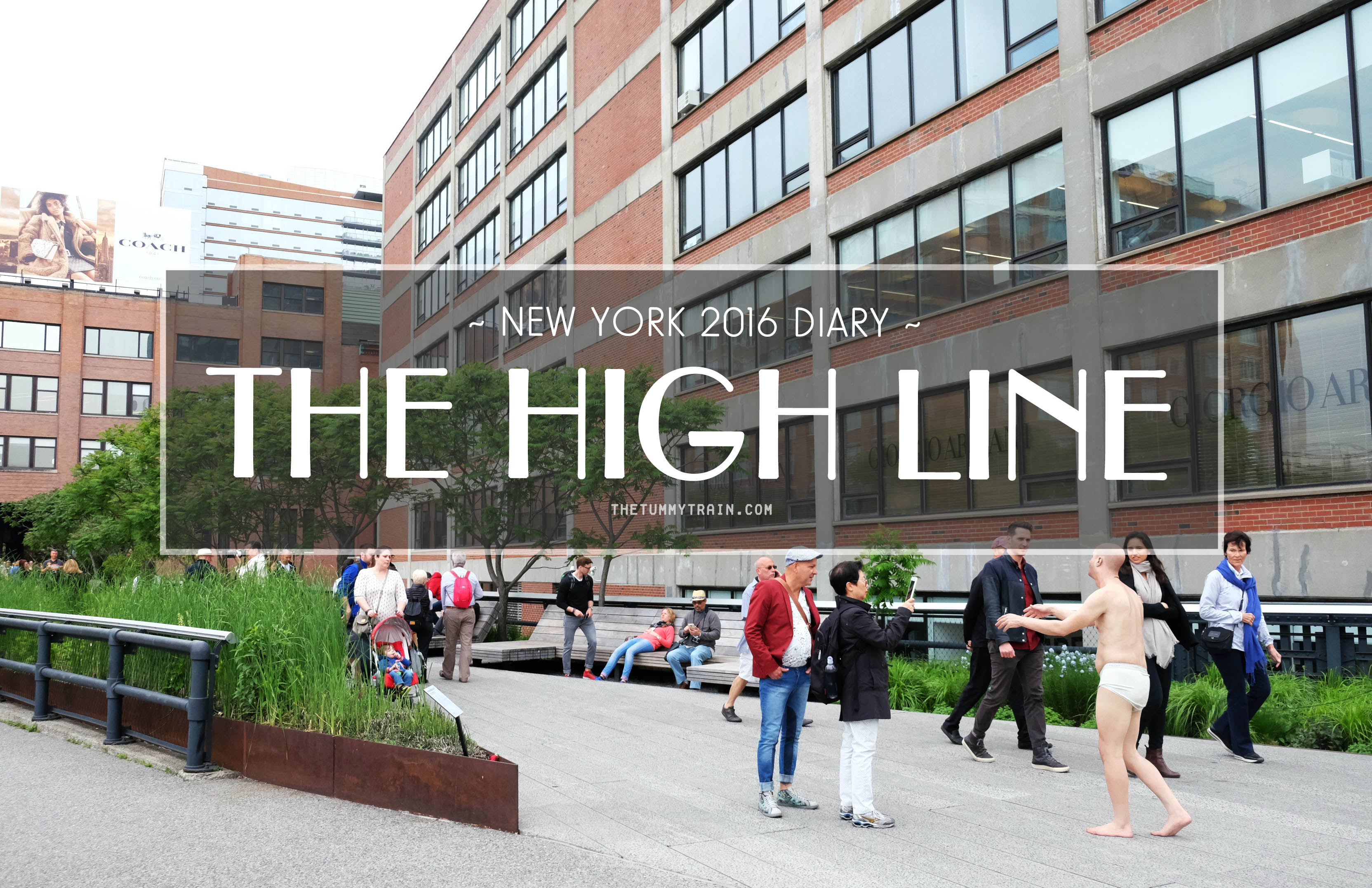 High Line Title - USA 2016 Travel Diary: Walking on The High Line