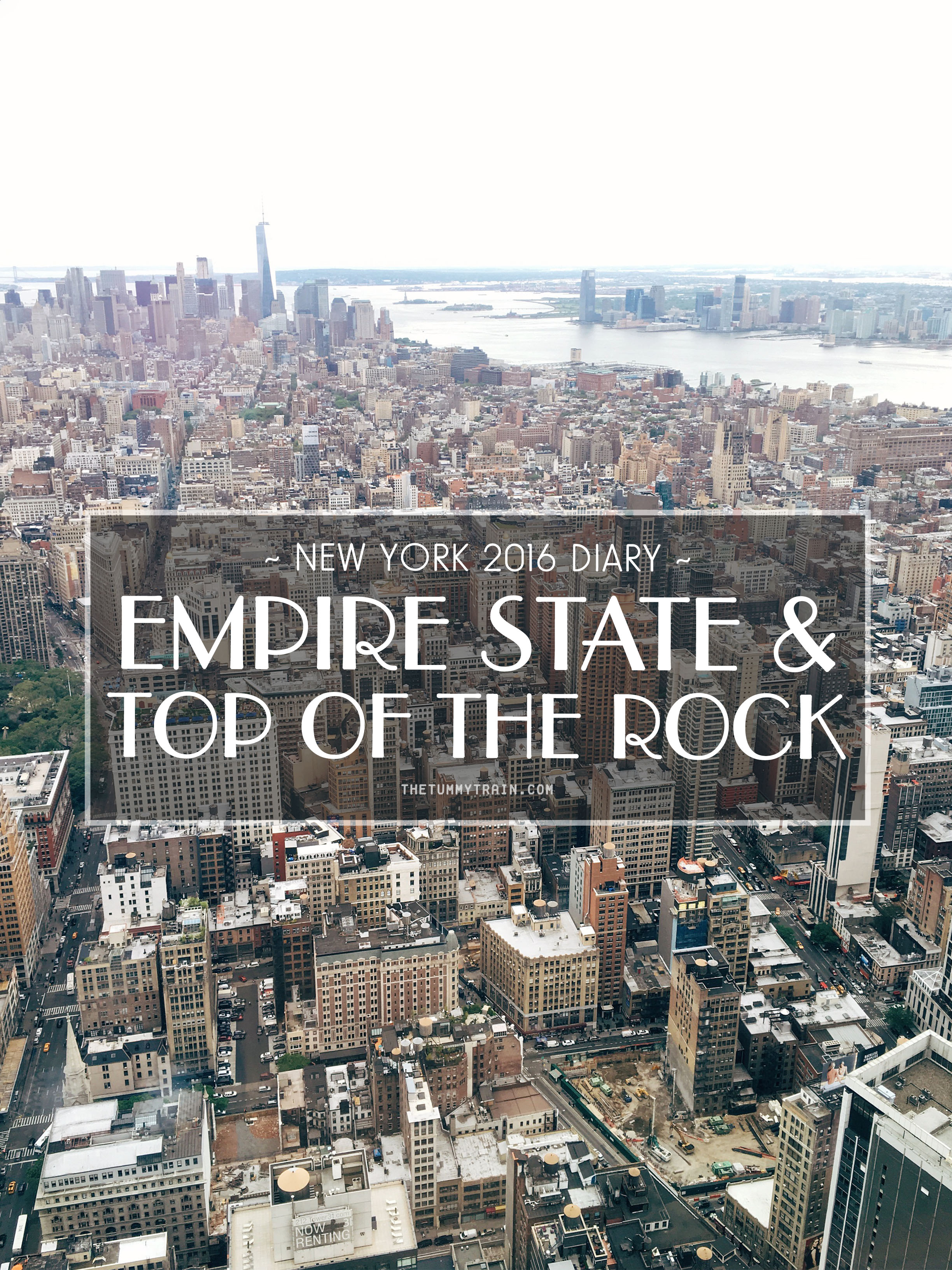Title - USA 2016 Travel Diary: Empire State Building VS Top of the Rock