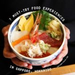 7 Foodie Experiences To Try for Your Sapporo Adventure
