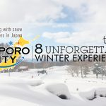 Sapporo Snow And Smile: 8 Unforgettable Winter Experiences in Sapporo City
