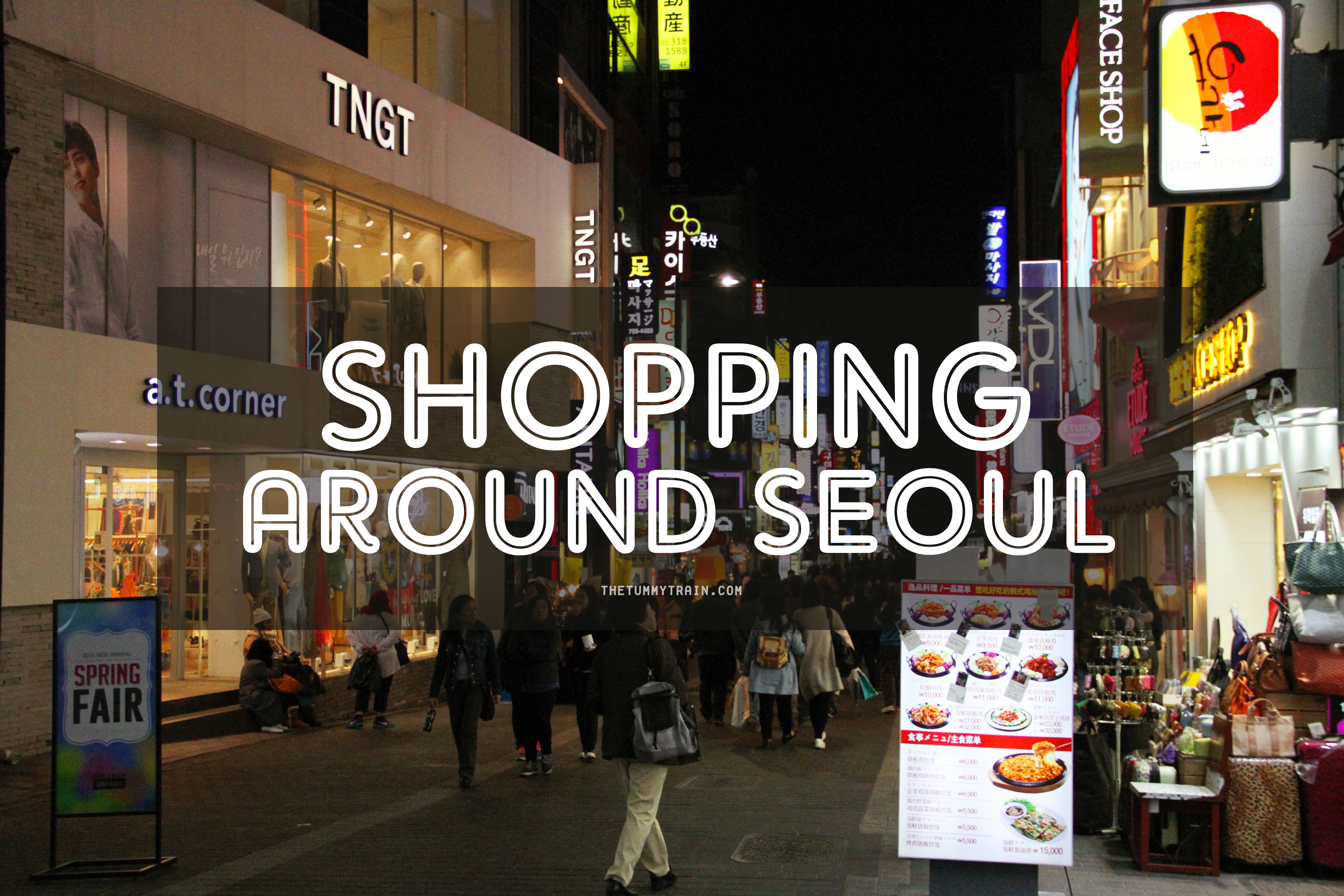 SHOPPING - Seoul-ful Spring 2016: The glorious experience of Shopping in Seoul