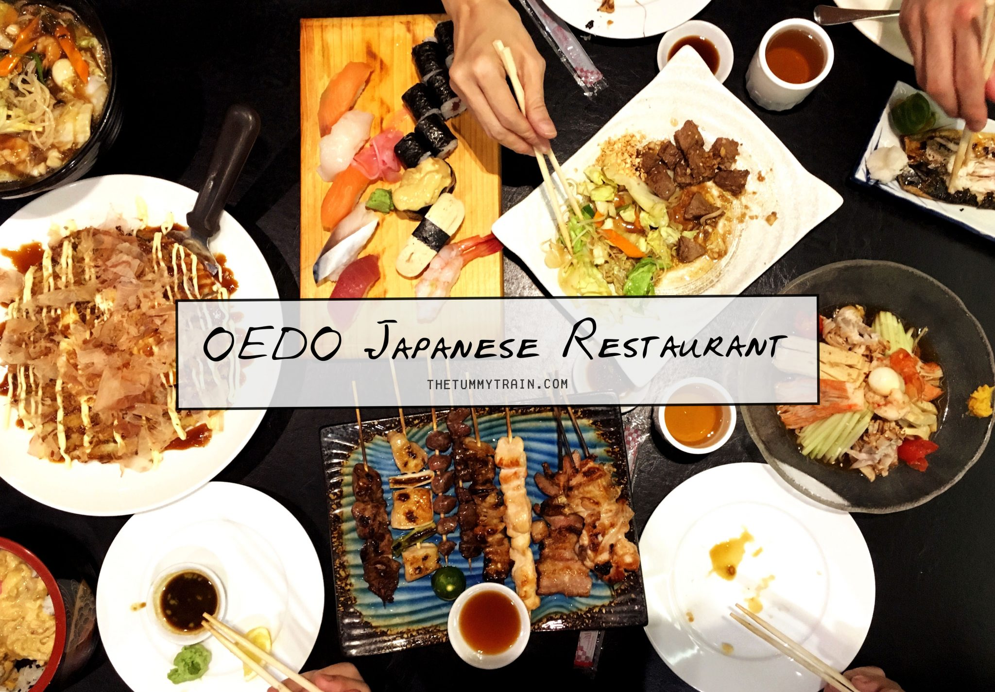 Oedo COVER - A round of great food at Oedo Japanese Restaurant in Quezon City